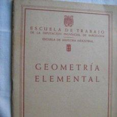Libros de segunda mano de Ciencias: GEOMETRÍA ELEMENTAL. 1961. Lote 30239231
