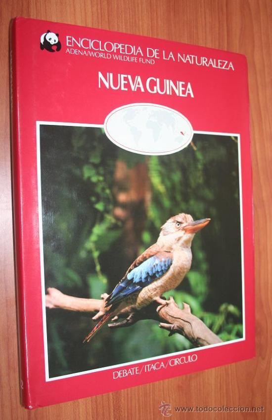 NUEVA GUINEA - ENCICLOPEDIA DE LA NATURALEZA - ADENA / WWF (Libros de Segunda Mano - Ciencias, Manuales y Oficios - Biología y Botánica)