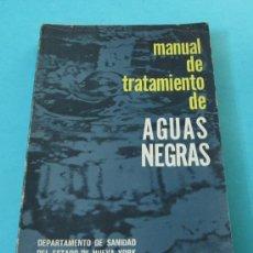 Libros de segunda mano de Ciencias: MANUAL DE TRATAMIENTO DE AGUAS NEGRAS. DPTO. DE SANIDAD DEL ESTADO DE NUEVA YORK. Lote 30273224