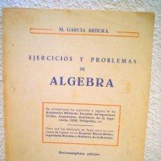 Libros de segunda mano de Ciencias: EJERCICIOS Y PROBLEMAS DE ALGEBRA.1.765 PROBLEMAS RESUELTOS.. Lote 34523355