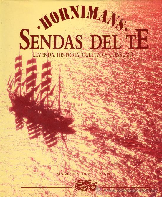 SENDAS DEL TÉ (Libros de Segunda Mano - Ciencias, Manuales y Oficios - Biología y Botánica)