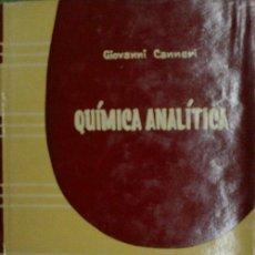Libros de segunda mano de Ciencias: QUIMICA ANALITICA. CANNERI GIOVANNI. 1962. Lote 30707684