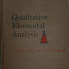 Libros de segunda mano de Ciencias: QUALITATIVE ELEMENTAL ANALYSIS. SWIFT ERNEST H. Y SCHAEFER WILLIAM P. 1962. Lote 30707823