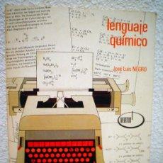 Libros de segunda mano de Ciencias: LENGUAJE QUIMICO.. Lote 30676608