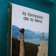 Libros de segunda mano: LA FORMACION DE LA TIERRA - ANTONIO DOMINGUEZ - BIBLIOTECA SALVAT DE GRANDES TEMAS Nº 3 - 1973. Lote 30706606