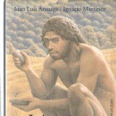 Libros de segunda mano: LA ESPECIE ELEGIDA - DE JUAN LUIS ARSUAGA E IGNACIO MARTÍNEZ - CIRCULO DE LECTORES - AÑO 1999. Lote 30814710