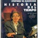 Libros de segunda mano de Ciencias: HISTORIA DEL TIEMPO. STEPHEN W. HAWKING. CÍRCULO DE LECTORES, 1989. Lote 30832841