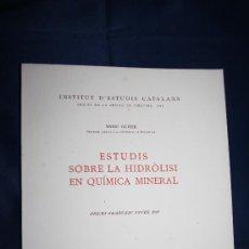 Libros de segunda mano de Ciencias: 1692- 'ESTUDIS SOBRE LA HIDRÓLISI EN QUIMICA MINERAL' PER ENRIC GUITER BARCELONA 1949. Lote 30832746