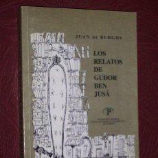 Libros de segunda mano de Ciencias: LOS RELATOS DE GUDOR BEN JUSÁ POR JUAN DE BURGOS DE FUNDACIÓN UPM EN MADRID 1994. Lote 30949133