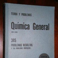 Libros de segunda mano de Ciencias: QUÍMICA GENERAL: TEORÍA Y 385 PROBLEMAS RESUELTOS POR JEROME L. ROSENBERG DE SCHAUM BOGOTÁ 1970. Lote 30903891