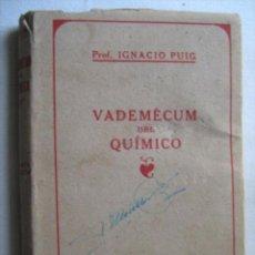 Second hand books of Sciences - VADEMÉCUM DEL QUÍMICO. PUIG, Ignacio. 1943 - 31120807