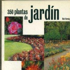 Libros de segunda mano: R. HERWIG : 350 PLANTAS DE JARDÍN (BLUME, 1998). Lote 31161255