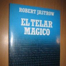 Libros de segunda mano de Ciencias: EL TELAR MÁGICO: EL CEREBRO HUMANO Y EL ORDENADOR. INTELIGENCIA ARTIFICIAL. INFORMÁTICA.. Lote 31187936