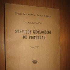 Libros de segunda mano: COMUNICAÇOES DOS SERVIÇOS GEOLÓGICOS DE PORTUGAL. TOMO XXV. , J. M. COTELO NEIVA - GEOLOGÍA.. Lote 31188531