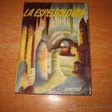 Libros de segunda mano: LA ESPELEOLOGIA COLECCION PULGA. Lote 31235174