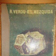 Libros de segunda mano: MINERALOGÍA. RAFAEL VERDU Y EMILIO LOPEZ MEZQUIDA. SEXTO CURSO, . Lote 31268064
