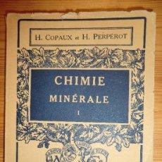 Libros de segunda mano: CHIMIE MINERALE. EN FRANCÉS. AÑO 1952. 220 PAGINAS. Lote 31268158