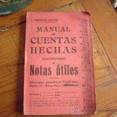 Libros de segunda mano de Ciencias: MANUAL DE CUENTAS HECHAS ( ENCICLOPÉDICO ) Y NOTAS ÚTILES.. Lote 31414249
