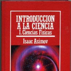 Libros de segunda mano de Ciencias: .INTRODUCCION A LA CIENCIA - CIENCIAS BIOLOGICAS - ISAAC ASIMOV - MUY INTERESANTE. Lote 31534173