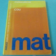 Libros de segunda mano de Ciencias: MATEMÁTICAS COU MÁS CUADERNO ACTIVIDADES. INBAD 1992. Lote 31543922