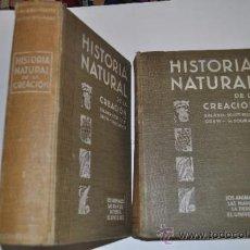 Libros de segunda mano: HISTORIA NATURAL DE LA CREACIÓN.LOS ANIMALES, LAS PLANTAS, LA TIERRA,EL UNIVERSO ( 2 TOMOS ) AB13418. Lote 31724105