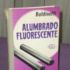 Libros de segunda mano de Ciencias: MANUAL DEL INSTALADOR DE ALUMBRADO FLUORESCENTE. . Lote 32036189