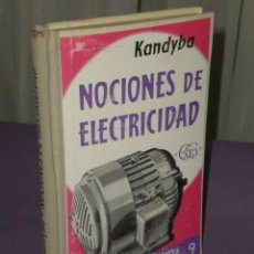 Libros de segunda mano de Ciencias: NOCIONES DE ELECTRICIDAD INDUSTRIAL.. Lote 32036193