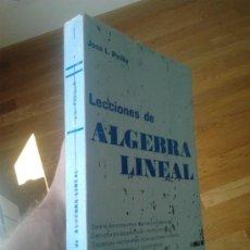 Libros de segunda mano de Ciencias: LECCIONES ÁLGEBRA LINEAL / JOSE L. PINILLA. Lote 32238961
