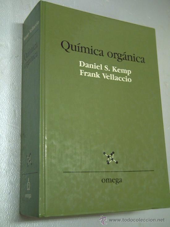 [015035] KEMP, D.S. - VELLACCIO, F.. QUÍMICA ORGÁNICA. (Libros de Segunda Mano - Ciencias, Manuales y Oficios - Física, Química y Matemáticas)