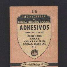 Libros de segunda mano de Ciencias: ADHESIVOS. PREPARACION DE CEMENTOS, COLAS, COLAS EN FRIO... ALEJANDRO BARALT. ED. PAN AMERICA.. Lote 36590818