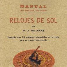 Libros de segunda mano de Ciencias: ARPHE Y VILLAFAÑE, JUAN DE . MANUAL PARA CONSTRUIR TODA ESPECIE DE RELOJES DE SOL. ILUSTRADO DON 28. Lote 32303354