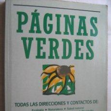 Libros de segunda mano: PÁGINAS VERDES. 1991. Lote 32435530