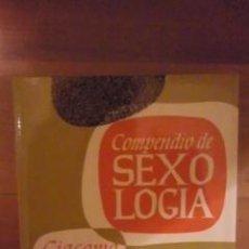 Libros de segunda mano de Ciencias: COMPENDIO DE SEXOLOGÍA (MADRID 1969). Lote 32567732