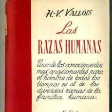 Libros de segunda mano: VALLOIS : LAS RAZAS HUMANAS (SURCO SALVAT, 1949). Lote 32612829
