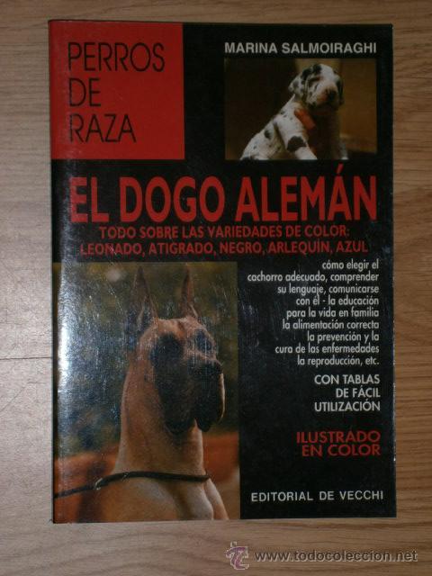 EL DOGO ALEMÁN POR MARINA SALMOIRAGHI DE ED. DE VECCHI EN BARCELONA 2001 (Libros de Segunda Mano - Ciencias, Manuales y Oficios - Biología y Botánica)