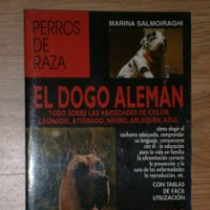 Libros de segunda mano: EL DOGO ALEMÁN POR MARINA SALMOIRAGHI DE ED. DE VECCHI EN BARCELONA 2001. Lote 32909280