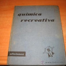 Libros de segunda mano de Ciencias: QUIMICA RECREATIVA VIRGINIA L.MULLIN EDICIONES SANTILLANA 1963. Lote 32953792