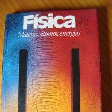 Libros de segunda mano de Ciencias: FÍSICA. MATERIA, ÁTOMOS, ENERGÍA.. Lote 33073105