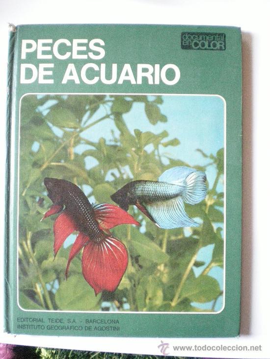 PECES DE ACUARIO EDITORIAL TEIDE S.A.BARCELONA INSTITUTO GEOGRAFICO DE AGOSTINI DE 64 PAGINAS ILUSTR (Libros de Segunda Mano - Ciencias, Manuales y Oficios - Biología y Botánica)
