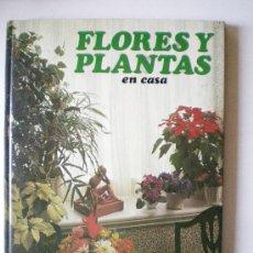 Libros de segunda mano: PLANTAS Y FLORES EN CASA AÑO 1978 EDITORIAL HMB, S.A. PROVENZA BARCELONA. Lote 33524756