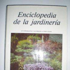 Libros de segunda mano: GRAN ENCICLOPEDIA DE LA JARDINERIA EDICIONES SUSAETA AÑO 1989. Lote 33543727