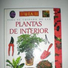 Libros de segunda mano: PARA EL CUIDADO DE LAS PLANTAS DE INTERIOR SUSAETA. Lote 33544806