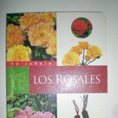 Libros de segunda mano: TU JARDIN LOS ROSALES CON MUCHAS ILUSTRACIONES Y VARIEDADES EN COLOR SUSAETA. Lote 33549160