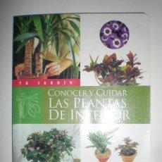 Libros de segunda mano: TU JARDIN CONOCER Y CUIDAR LAS PLANTAS DE INTERIOR MUCHAS ILUSTRACIONES VARIEDADES EN COLOR SUSAETA. Lote 33549258