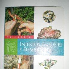 Libros de segunda mano: TU JARDIN INJERTOS ESQUEJES Y SIEMBRA SUSAETA. Lote 33549739