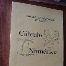 Libros de segunda mano de Ciencias: CALCULO NUMERICO. MATEO LOPEZ. UNIVERSIDAD POLITECNICA. Lote 33650427