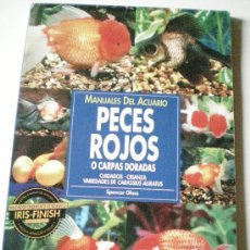 Libros de segunda mano: LIBRO MANUALES DEL ACUARIO PECES ROJOS O CARPAS DORADAS AÑO 1997. Lote 41536842