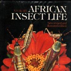 Libros de segunda mano: ENTOMOLOGIA - AFRICAN INSECT LIFE - S.H.SKAIFE - ILUSTRADO - GRAN FORMATO - EN INGLES *. Lote 33729854