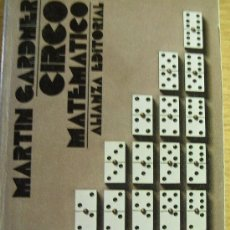 Libros de segunda mano de Ciencias: CIRCO MATEMÁTICO - GARDNER. Lote 33950415