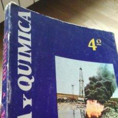 Libros de segunda mano de Ciencias: FISICA Y QUIMICA. CUARTO CURSO. 1965. CONTIENE PROGRAMA.. Lote 33935058